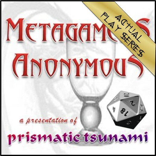 Metagamers Anonymous Actual Play Series logo